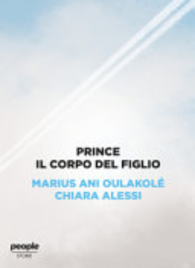 PRINCE. IL CORPO DEL FIGLIO