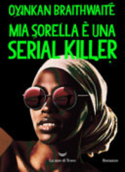 MIA SORELLA È UNA SERIAL KILLER