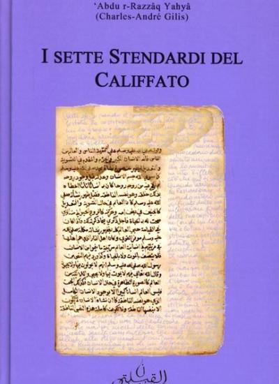 SETTE STENDARDI DEL CALIFFATO, I