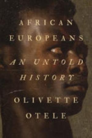 AFRICAN EUROPEANS. AN UNTOLD STORY