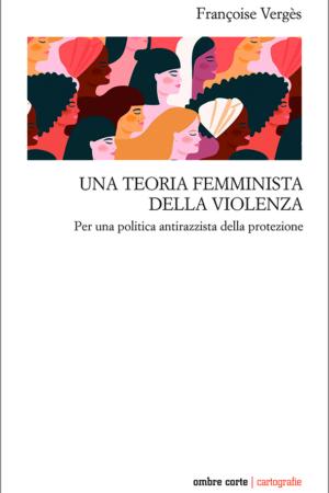 TEORIA FEMMINISTA DELLA VIOLENZA