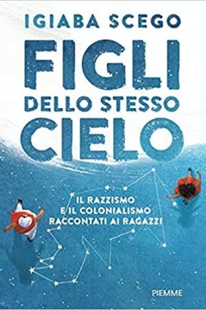 FIGLI DELLO STESSO CIELO